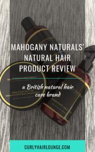 Mahogany Naturals Natural Hair Product Review
