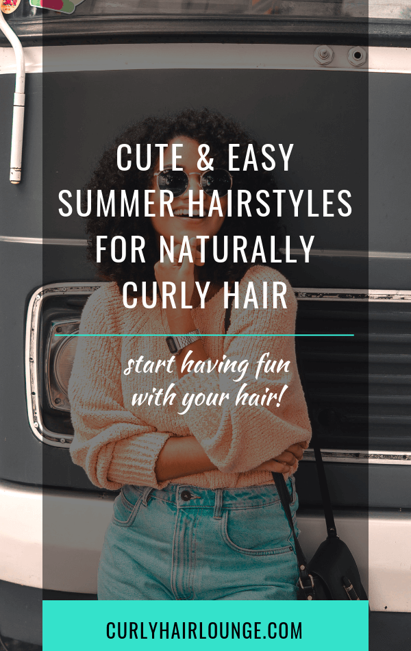 Cute and Easy Summer Hairstyles for Naturally Curly Hair