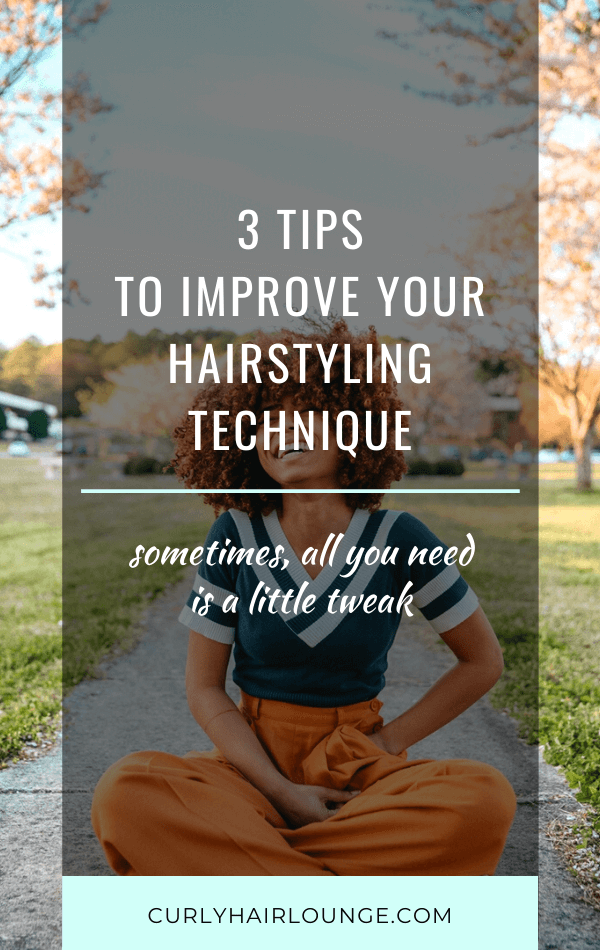 3 Tips To Improve Your Hairstyling Technique